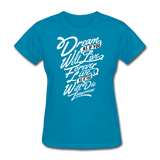 Dream As If -  Women's - turquoise