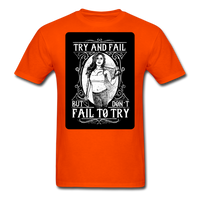 Try and Fail - Unisex - orange