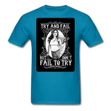 Try and Fail - Unisex - turquoise