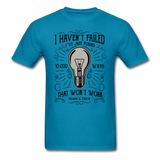 I Haven't Failed - Men's - turquoise