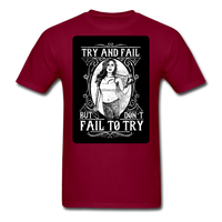 Try and Fail - Unisex - burgundy