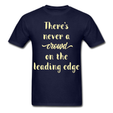 There's Never a Crowd - Unisex - navy