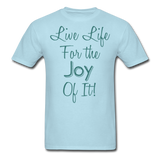 Life Life Joy - Unisex - powder blue