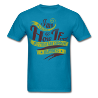 I am in Charge Choose - Unisex - turquoise