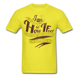 I am in Charge Choose - Unisex - yellow