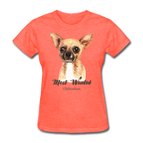 Most Wanted Chihuahua - Women's - heather coral