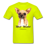 Most Wanted Chihuahua - Unisex - safety green