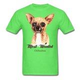 Most Wanted Chihuahua - Unisex - kiwi