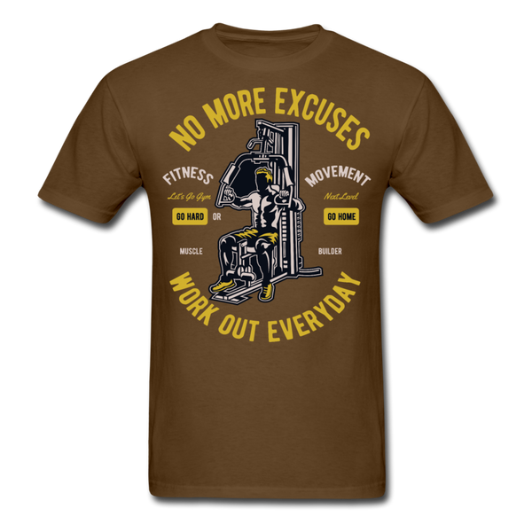 No More Excuses - Unisex - brown