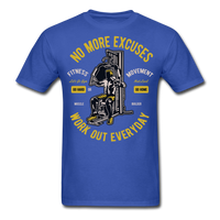 No More Excuses - Unisex - royal blue