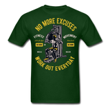No More Excuses - Unisex - forest green