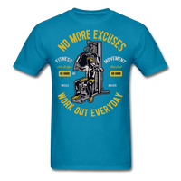 No More Excuses - Unisex - turquoise
