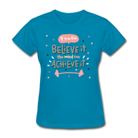 If You Can Believe It - Women's - turquoise