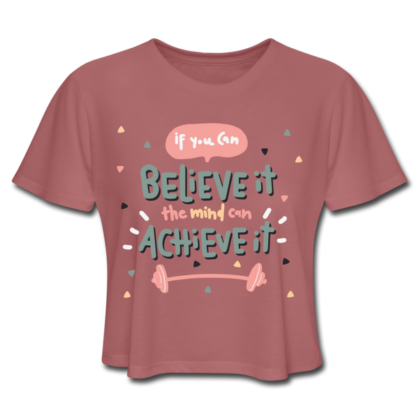 If You Can Believe It - Cropped Women's - mauve