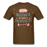 If You Can Believe It - Unisex - brown