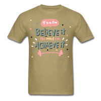 If You Can Believe It - Unisex - khaki