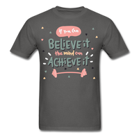 If You Can Believe It - Unisex - charcoal
