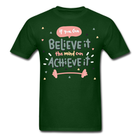 If You Can Believe It - Unisex - forest green