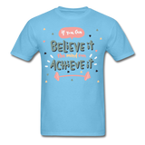 If You Can Believe It - Unisex - aquatic blue