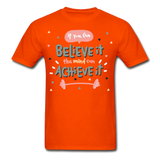 If You Can Believe It - Unisex - orange