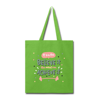If YOu Can Believe It - Tote3 - lime green