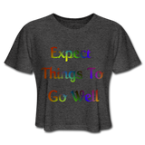 Expect Things - Cropped Women's - deep heather