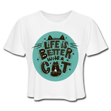 Life is Better Cat - Cropped Women's - white
