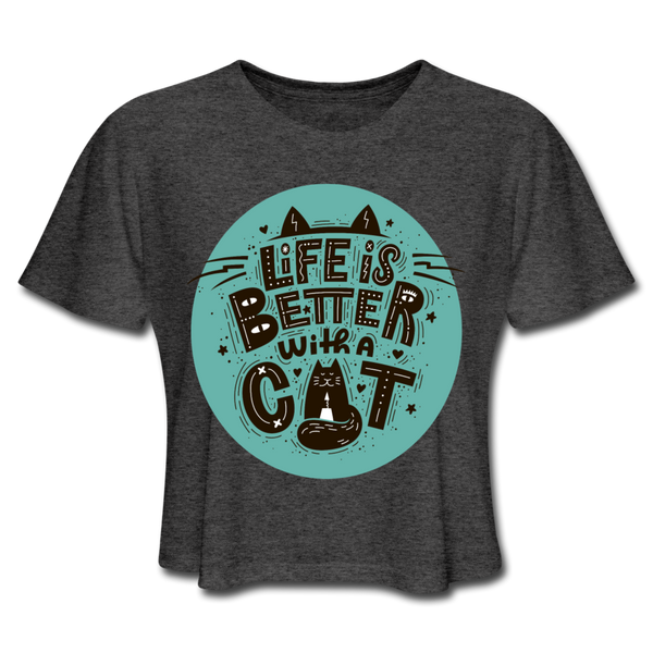 Life is Better Cat - Cropped Women's - deep heather