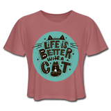 Life is Better Cat - Cropped Women's - mauve