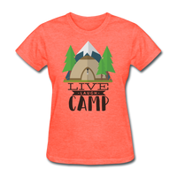 Live Laugh Camp - Women's - heather coral