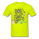 Dogs Lives Complete - Unisex - safety green