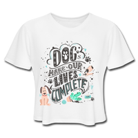Dogs Lives Complete - Cropped Women's - white