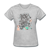 Dogs Lives Complete - Women's - heather gray