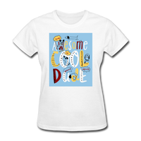Awesome Cool Dude - Women's - white