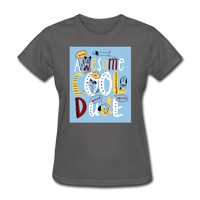 Awesome Cool Dude - Women's - charcoal