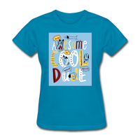 Awesome Cool Dude - Women's - turquoise