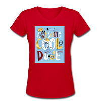 Awesome Cool Dude - V-Neck Women's2 - red