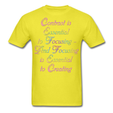 Contrast is Essential - Unisex - yellow