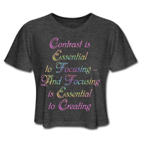 Contrast is Essential - Cropped Women's - deep heather