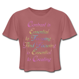 Contrast is Essential - Cropped Women's - mauve