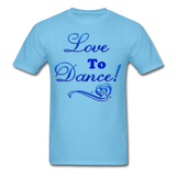 Love to Dance! Blue Gel - Unisex - aquatic blue
