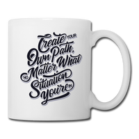 Create Your Own Path - Mug2 - white