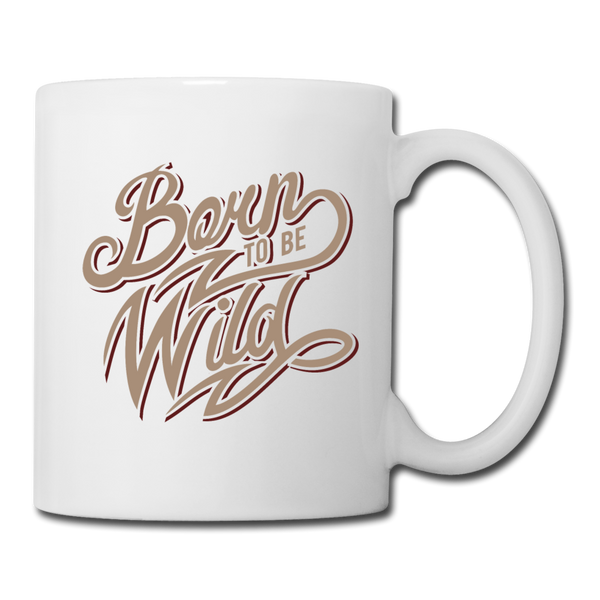 Born to Be Wild - Mug2 - white