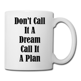 Don't Call It A Dream - Mug3 - white
