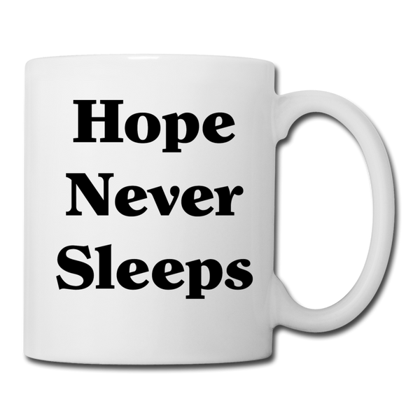 Hope Never Sleeps #2 - Mug - white