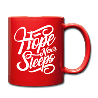 Hope Never Sleeps - Mug - red