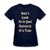 Don't Look At It - Women's - navy