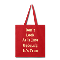 Don't Look At It - Tote - red