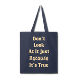 Don't Look At It - Tote - navy