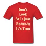Dont Look At It - Unisex - red